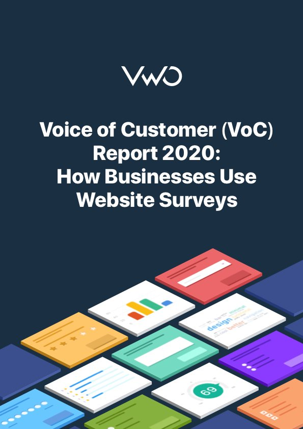 Voice of Customer (VoC) Report 2020: How Businesses Use Website Surveys
