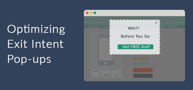 Wait! Are Your Exit Intent Pop-ups Optimized?