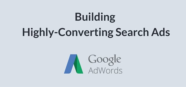 Google Adwords Tips to Create Highly-Converting Search Ads