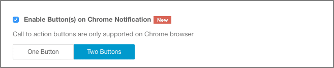 Enabling CTA buttons in Chrome Notifications