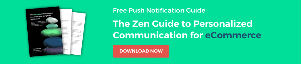 Download the eCommerce Guide to Personalizing Push Notifications