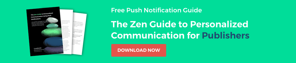 Download Publisher's Guide to Personalizing Push Notifications