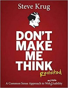 book cover of Dont Make Me Think by Steve Krug