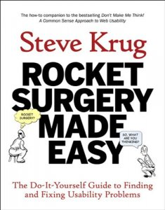 book cover of Rocket Surgery Made Easy by Steve Krug