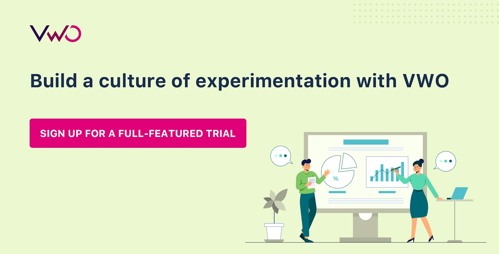 Build A Culture Of Experimentation With Vwo