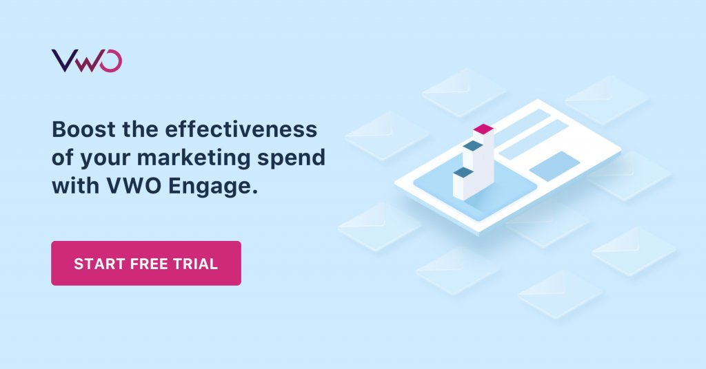End Banner Boost The Effectiveness Of Your Marketing Spend With Vwo Engage