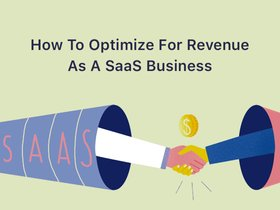 blog on how to optimize revenue as a SaaS business