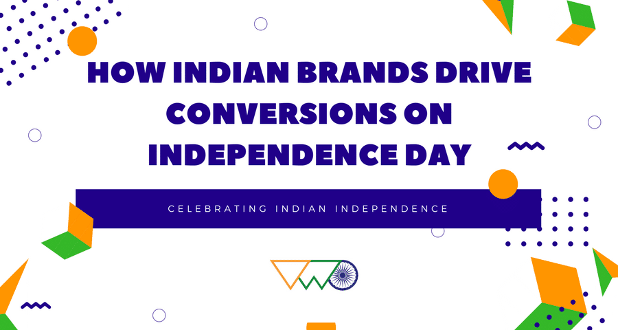 How Brands Drive Conversion on Independence Day