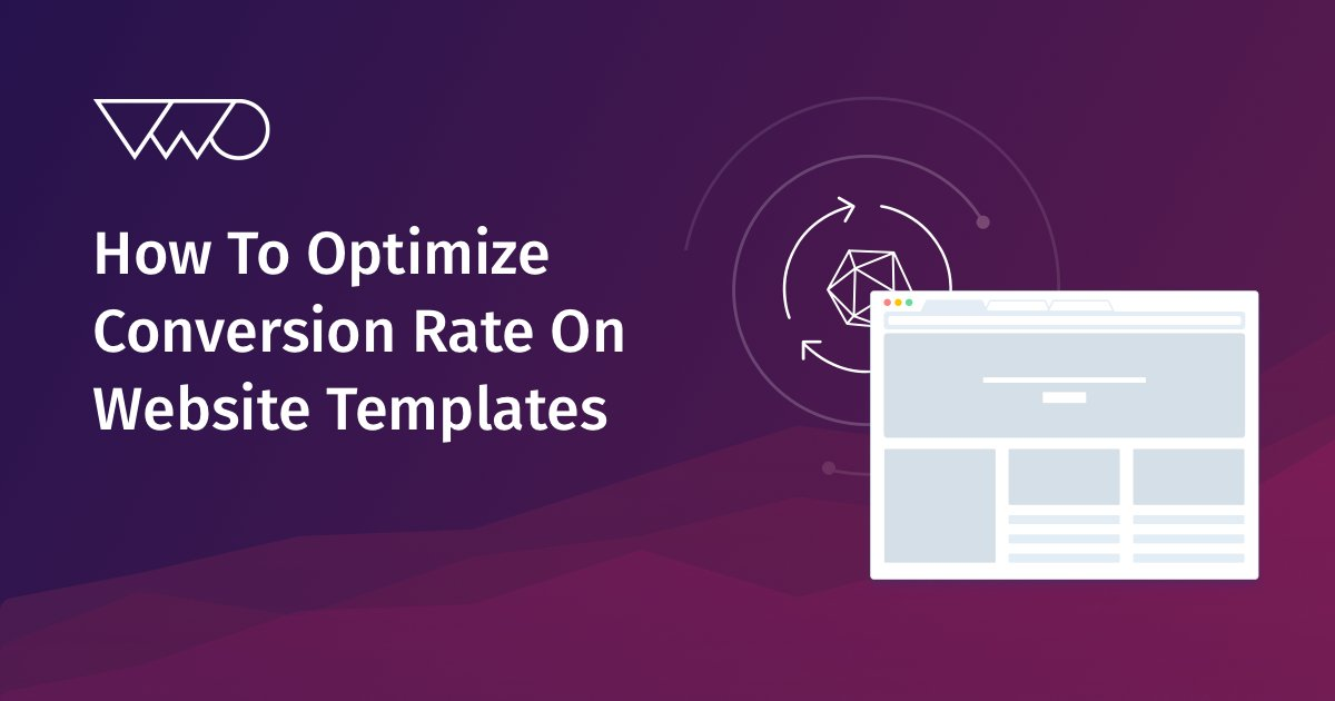 Optimizing conversion rate for web templates