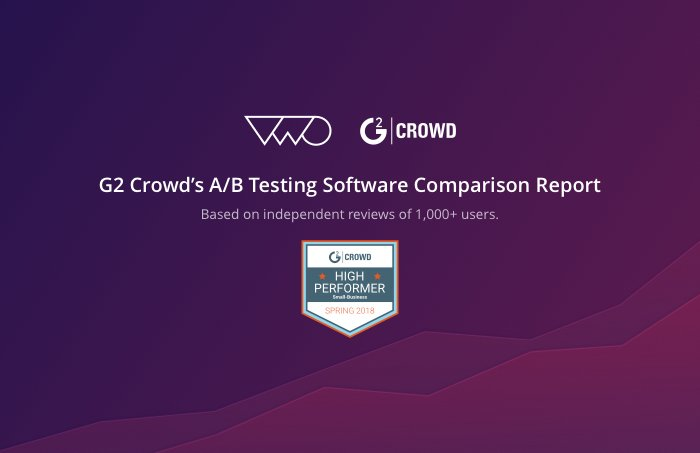 Choose one of the top performing a/b testing tools - g2 crowd report